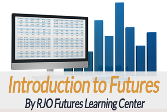Introduction to Futures by RJO Futures Learning Center